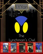 The Lynchman's Owl (The Lynchman's Owl Collections Book 1) - Book Cover