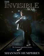 The Invisible War: Book 2 of the Dynamo Superhero Series - Book Cover