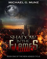 A Shadow in the Flames (The New Aeneid Cycle Book 1) - Book Cover