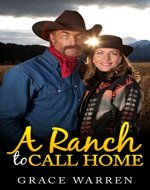 A Ranch to Call Home: (Texas Romance, Mail Order Bride Romance, Clean Romance, Christian Romance) (Clean and Wholesome Romance) - Book Cover