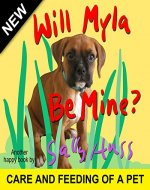 Children's Books: Will Myla Be Mine? (Delightful, Rhyming Bedtime Story/Picture Book About Keeping Promises and Being Responsible, for Beginner Readers, Ages 2-8) - Book Cover