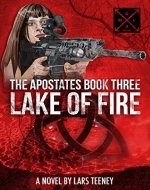 The Apostates Book Three: Lake of Fire - Book Cover