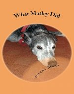 What Mutley Did (A Dog Named Mutley Book 1) - Book Cover
