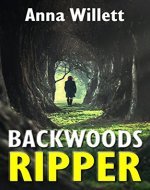 BACKWOODS RIPPER: a gripping action suspense thriller - Book Cover