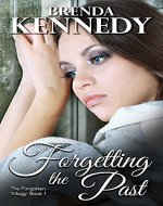 Forgetting the Past (The Forgotten Trilogy Book 1)