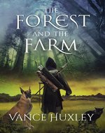 The Forest and the Farm - Book Cover