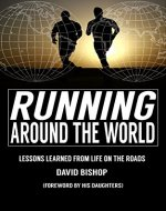 Running Around the World: Lessons Learned from Life on the Roads - Book Cover