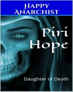 Piri Hope: Daughter of Death (Piri Hope Chronicle Book 1)