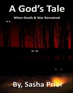 A God's tale: When War and Death Remained - Book Cover