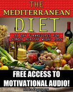 Mediterranean Diet: 31 day plan: Recipes for simply healthy weight loss Includes Access to Mediterranean Audio with tips and tricks - Book Cover