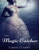 The Magic Catcher - Book Cover