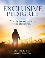 Exclusive Pedigree: My life in and out of the Brethren - Book Cover
