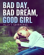 Bad day, bad dream, good girl - Book Cover