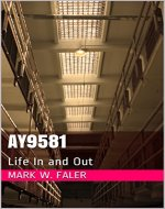 AY9581: Life In and Out - Book Cover