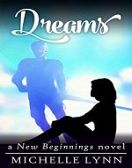 Dreams (New Beginnings Book 3) - Book Cover