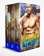MILITARY ROMANCE: Hometown Hero: Humble, Honorable and Horny Boxed Set: A BWWM Interracial Multicultural Romance: Man of Action Series - Complete - Book Cover