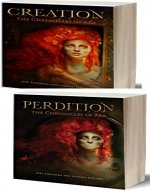 Chronicles of Ara: Creation/Perdition Combined Volumes - Book Cover