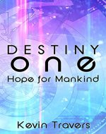 Destiny One: Hope for Mankind - Book Cover