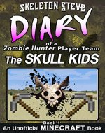 Minecraft: Diary of a Minecraft Zombie Hunter Player Team 'The...