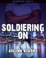 Soldiering On: (Soldiering On #0.5) - Book Cover