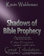 Shadows of Bible Prophecy - Book Cover