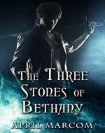 The Three Stones of Bethany - Book Cover