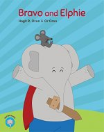 Bravo and Elphie (Elphie's books Book 2) - Book Cover