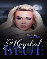 Krystal Blue (The Blue Moon Series Book 1) - Book Cover