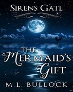 The Mermaid's Gift (Sirens Gate Book 1) - Book Cover