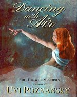 Dancing with Air (Still Life with Memories Book 4)