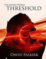 The Joined World: Threshold - Book Cover