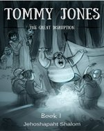 Tommy Jones: The Great Disruption - Book Cover