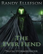 The Ever Fiend (Talon Stormbringer Book 1) - Book Cover