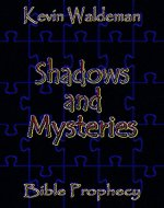 Shadows and Mysteries (Sounding Trumpet Book 2) - Book Cover