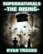 The Rising (Supernaturals Book 1) - Book Cover
