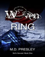 The Woven Ring (Sol's Harvest Book 1) - Book Cover