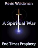 A Spiritual War (Sounding Trumpet Book 3) - Book Cover