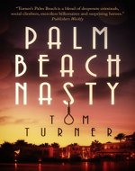 Palm Beach Nasty (Charlie Crawford Mystery Book 1) - Book Cover