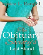 The Obituary Society's Last Stand (An Obituary Society Novel Book 3) - Book Cover