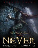 Never: (Prequel to The Amber Isle) (Book of Never: 0) - Book Cover