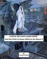 WINGS: A DEVIL ON EVERY DOOR KNOB: And the Faith to Know What to Do About It - Book Cover