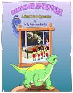 Dinosaur Adventure: A Field Trip to Remember (Children's Picture Book Ages 3-7, Early Readers) (Let's Learn While Playing) - Book Cover