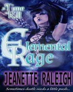 A Time To Kill (Elemental Rage Book 1) - Book Cover
