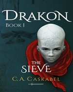 Drakon Book I: The Sieve - Book Cover