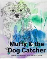 Muffy and the Dog Catcher (The Muffy Series Book 1) - Book Cover