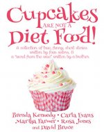 Cupcakes Are Not a Diet Food - Book Cover
