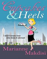 Cupcakes & Heels: I don't know how she does it abroad - Book Cover