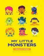 My Little Monsters: A Children's Book on Feelings - Book Cover