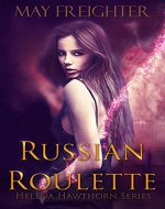 Russian Roulette (Helena Hawthorn Series Book 1) - Book Cover