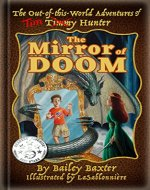 The Mirror of Doom (The Out-of-this-World Adventures of Tim Hunter Book 1) - Book Cover